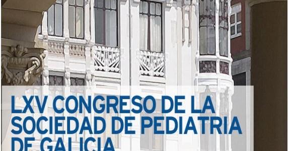 LXV Congreso de la Sociedad de Pediatría de Galicia